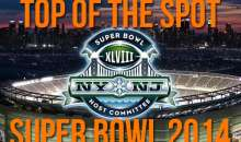 Top of the Spot – Super Bowl 2014