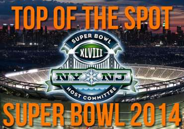 Top of the Spot - Super Bowl 2014