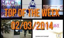 Top of the Week – 02/03/2014