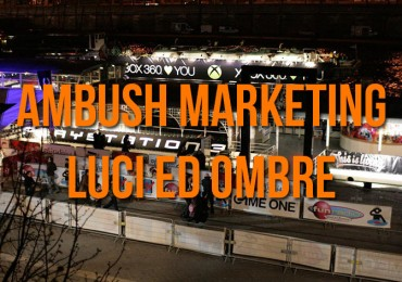 Ambush Marketing: Luci ed Ombre