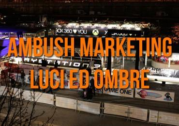 Ambush Marketing: Luci ed Ombre
