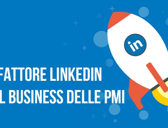 Il fattore LinkedIn nel business delle PMI